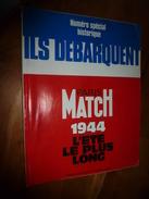 1994 PARIS-MATCH N° Spécial Historique LE DEBARQUEMENT  De 1944 - Magazines & Papers