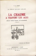 VENDEE SABLES D OLONNE La Chaume à Travers Les âges 1951 - Livres, BD, Revues