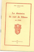 Emile Escallier ;  La Demission Du Curé De Ribiers - Provence - Alpes-du-Sud