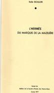 Emile Escallier ; L'hermés Du Marquis De La Mazelière - Provence - Alpes-du-Sud