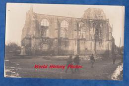 Photo Ancienne De Poilu - Sur Le Front - Environs D' ABLAIN SAINT NAZAIRE ? - Voir Monument Et Eglise Détruite - WW1