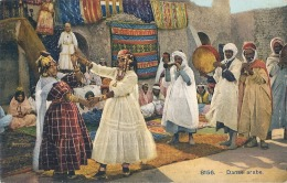 Danse Arabe  - Neuve Excellent état Scenes Et Types - Afrique Du Nord - Algérie Maroc Tunisie