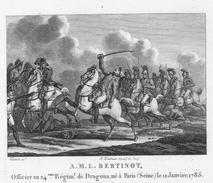 Campagne Napoléon-BERTINOT    - Gravure Sur Acier De 13.4.cmx 9.3cm Document Avec Biographie  Superbe Document - Historical Documents