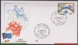 ITALIA :  FDC - 125° Anniversario Dell'UPU - Annullo  Da  Roma  Del  18.10.1999