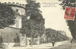NOISY LE SEC  -- Tour Bonneval - Moulin Bâti En 1519                           -- - Noisy Le Sec