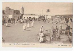 TUNISIA - TOZEUR - PLACE DU MARCHE - EDIT LL 1910s  ( 922 ) - Cartes Postales