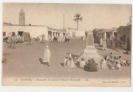 TUNISIA - TOZEUR - MONUMENT DE CANOVA ET RUE DES MARCHANDS - EDIT LL 1910s  (923 - Cartes Postales