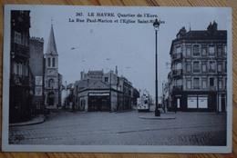 76 : Le Havre - Quartier De L'Eure - La Rue Paul Marion Et L'Eglise Saint-Nicolas - Tramway - (n°7564) - Le Havre
