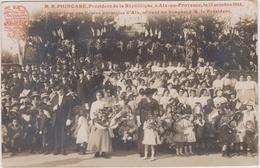 CPA - Aix En Provence - Visite De R.Poincaré, Président De La République Le 13 Octobre 1913 - Evénements
