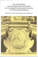 Die Gemeinden Des Bezirkskirchenverbands X Der Evangelisch-reformierten Kirche In Nordwestdeutschland (1982) - Christianisme