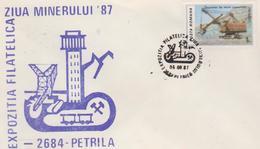 COVERS   MINERALS ROMANIA EXHIBITION PHILATELIC DAY MINERULUI 1987 -PETRILA