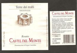 ITALIA - Etichetta Vino CASTEL DEL MONTE Doc 1992 Cantina LDC Salice Salentino Rosato Di PUGLIA- Castello Di Federico II - Vino Rosato