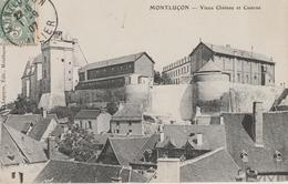 17  / 2 / 382  -   MONTLUÇON  ( 03  -  VIEUX  CHÂTEAU  ET  CASERNE - Montlucon
