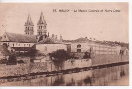 CPA.77.Melun.1925.La Maison Centrale Et Notre-Dame. - Melun