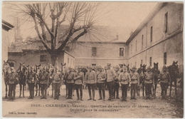 CHAMBERY - (73) - QUARTIER DE CAVALERIE - HUSSARDS - DEPART POUR LA MANOEUVRE - Chambery