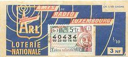 1/10 Loterie Nationale - 1962 - Amis De Radio Luxembourg - Billets De Loterie