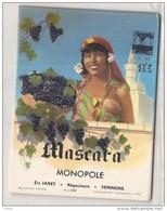 étiquette - Années 1930/70 ...  MASCARA Monopole TONNEINS - Etiketten