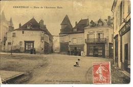 CHANTELLE - Place De L'ancienne Halle (carte Toilée)