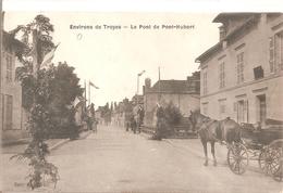Cpa 10 Environs De Troyes Le Pont De Pont Hubert Belle Carte Rare à Voir Attelage - Other Municipalities
