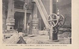 CPA - Aix En Provence - Arts Et Métiers - Atelier De La Fonderie - Les Cubilots ( La Chine ) - Aix En Provence