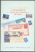 WEBB'S, Postage Stationery Catalogue Of CANADA And Newfoundland, Ed. 6th William Walton, 1993, 173pages.  Etat TB . . MX - Canada