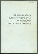 D.C. HOOGERDIJK, NEDERLAND De Kleinrond En Dubbelletterstempels Met De Prijsnoteringen, Ed. De MUNNIK, 1968, 52 Pages. - Pays-Bas