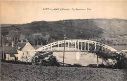 02 - AISNE - JAULGONNE - Le Nouveau Pont