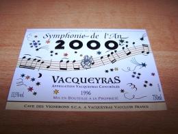 Etiquette Vin Wine Label Nouvel An Nouveau Millénaire New Millenium Vacqueyras 1996 Symphonie Musique Music Musicien - New Millennium/Year 2000