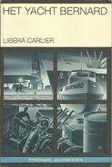 HET YACHT BERNARD - LIBERA CARLIER - STANDAARD JEUGDBOEKEN - Books, Magazines, Comics