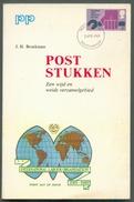J.H. BROEKMAN,  Posstukken Een Wijd En Weids Verzamelgebied, Ed. Helmond, Helmond , 1969, 96 Pages.  Etat  TB  . MX58 - Enteros Postales