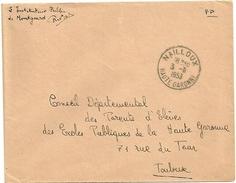 GARONNE / Haute - Dépt N° 31 = NAILLOUX 1953 = CACHET MANUEL A7  + FRANCHISE ECOLE MONTGEARD