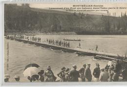 73 Savoie -  Montmélian Lancement D'un Pont Sur Bateaux Dans L'isère Par Le 4 Genie , Grimal 2231 - Montmelian