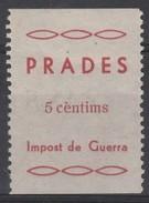 España Guerra Civil Viñeta  PRADES Impost De Guerra  5c  GG 1101 R *  V175.1 - Vignettes De La Guerre Civile