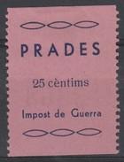 España Guerra Civil Viñeta  PRADES Impost De Guerra  25c  GG 1105 RR (*)  V175.5 - Vignettes De La Guerre Civile