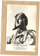 ADJUDANT  VALENTIN   CARTE  PHOTO    VEDETTE  DU  FILM    LE  PHENOMENE  DU  CIEL  PRODUCTION  LUCIEN  BILLARD - Acteurs