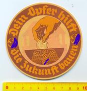 WHW / Winterhilfswerk -Türplakette ,1935,> # *Dein Opfer Hilft...* #, (Dm.:10cm).Rückseite :Stempel *Reichshauptamt* - Dokumente