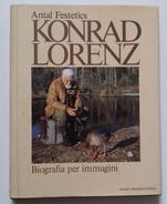 M#0T53 Antal Festetics KONRAD LORENZ Mondadori Ed.1985/UCCELLI/CACCIA - Hunting & Fishing