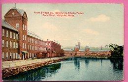 Holyoke - From Bridge St.. Looking To Albion Paper - Holyoke Mass - United States
