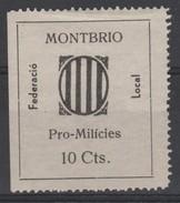 España Guerra Civil Viñeta  MONTBRIO Pro Milicies 10cts  GG 890 R (*)  V177.1 - Vignettes De La Guerre Civile