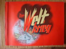 Sammelbilderalbum Der Weltkrieg, Komplett Mit 270 Bilder !! - Sammelbilderalben & Katalogue