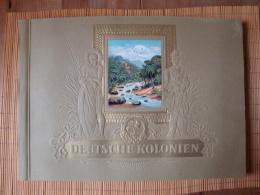 Sammelbilderalbum Deutsche Kolonien, Komplett Mit Allen Bildern !! - Sammelbilderalben & Katalogue