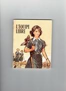 LES GUIDES DE FRANCE 1961 L EQUIPE LIBRE ILLUSTRATION DE JOUBERT SCOUT SCOUTISME - Padvinderij
