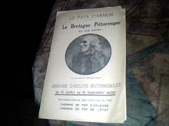 Vieux Papier La Bretagne Pittoresque En 6 Jours Grand Circuit Automobile Crrespondance Des Chemins De Fer D Orlean - Dépliants Touristiques