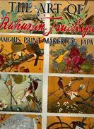 « The Art Of RAKUSAN TSUCHIYA Famous Print Maker Of Japan » By FOSTER, W. - WALTER FOSTER ART BOOK, Tustin (U.S.A.) - Autres