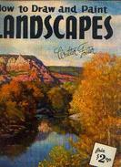 « How To Draw And Paint Landscapes » By FOSTER, W. - WALTER FOSTER ART BOOK, Tustin (U.S.A.) - Loisirs Créatifs