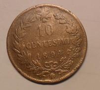 * 10 CENTESIMI DEL 1894 - UMBERTO I° BIRMINGHAM - - 1861-1946 : Regno