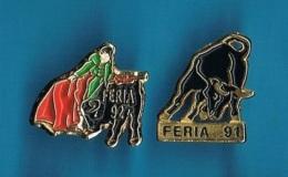 2 PIN'S  //   ** FERIA ** 91 / 92 ** - Bullfight - Corrida