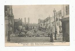 Cp , Militaria , Guerre De 1914 , REIMS , Maison Bombardée Rue Saint JACQUES , écrite - Guerre 1914-18
