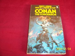 CONAN THE CONQUEROR  °°°° ROBERT E. HOWARD EDITED BY L. SPRAGUE DE CAMP EDITION SPHERE - Books, Magazines, Comics