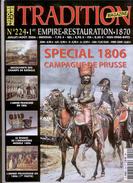 Tradition Magasine - Jullet/aout 2006 - N. 224 - Storia